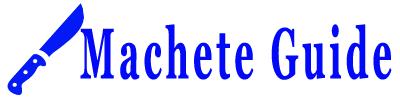 Machete Guide